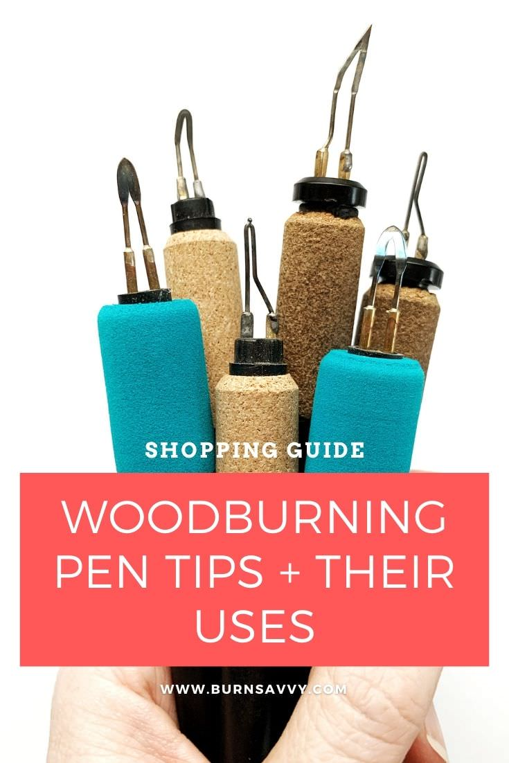 wood burning pen tips and their uses